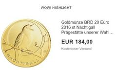 """Goldmünze: 20 Euro """"Nachtigall"""" erstmals unter Ausgabepreis zu haben https://www.discountfan.de/artikel/technik_und_haushalt/goldmuenze-20-euro-nachtigall-erstmals-unter-ausgabepreis-zu-haben.php Bei der Erstausgabe im Sommer hat sie noch 184,97 Euro plus Versand gekostet, jetzt ist sie erstmals unter dem Ausgabepreis zu haben: Die offizielle deutsche Goldmünze """"Nachtigall"""" mit einem Nennwert von 20 Euro ist jetzt bei Ebay für nur 184 Euro frei Haus zu haben."""