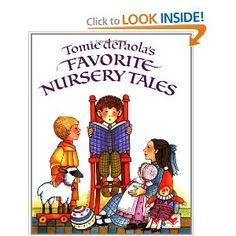 Tomie dePaola's Favorite Nursery Tales (contains the Frog Prince, Princess and the Pea, etc).