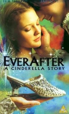 EverAfter: A Cinderella Story (1998) Orphaned as a child, Danielle is treated like a servant by her wicked stepmother and two stepsisters. When Danielle stumbles onto Prince Henry, who's fleeing an arranged marriage, the two inspire each other to resolve their respective troubles. Cast: Drew Barrymore, Anjelica Huston, Dougray Scott...16