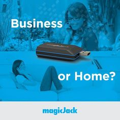 Business or Home? How do you use your magicJack?