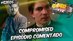 Legends of Tomorrow - Compromised (S2E05) - #Comentando Episódios