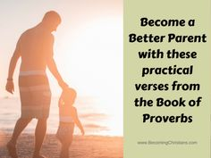 Do you want to become a better dad or mom? Are you tired of getting parenting advice from so-called gurus or experts? Do you want to know parenting methods that truly work? If your answer to these questions is yes, then you definitely need to read this post. Here's a list of effective and wise parenting verses straight from the Book of Proverbs!