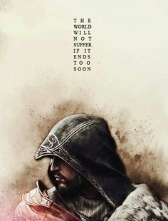 Ezio, on his own story Asesins Creed, All Assassin's Creed, Assassins Creed Quotes, Assassin's Creed Hidden Blade, Ezio, Connor Kenway, Final Fantasy Xv, Fantasy Heroes, The Girl Who