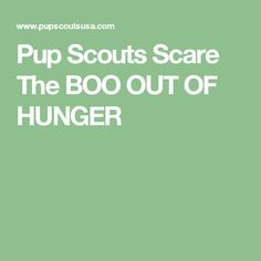 Pup Scouts Scare The BOO OUT OF HUNGER