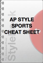 AP Style Cheat Sheet for Sports Terminology! This will come in handy for high school sports journalists.