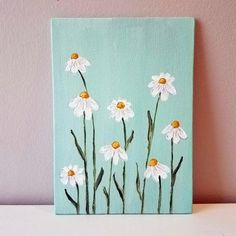 Sweet and simple daisy painting on canvas board. This painting can lean onto something, or can fit into a deeper frame, no hanging mechanism comes on the back. Small Canvas Paintings, Easy Canvas Art, Flower Painting Canvas, Canvas Painting Tutorials, Small Canvas Art, Cute Paintings, Mini Canvas Art, Simple Flower Painting, Simple Acrylic Paintings