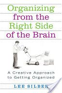 Organizing From The Right Side Of The Brain...I'm so going to get this!
