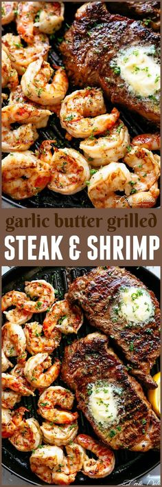 Garlic Butter Grilled Steak & Shrimp - Cafe Delites Enjoy these top-rated grilled fish recipes outdoors this summer. Recipes include gingered honey salmon, tilapia piccata and even grilled fish tacos. Shrimp Dishes, Beef Dishes, Shrimp Recipes, Fish Recipes, Meat Recipes, Cooking Recipes, Minute Steak Recipes, Crowd Recipes, Recipies