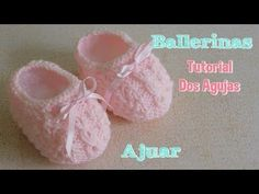 Ajuar dos agujas o palitos: como tejer escarpines o ballerinas - YouTube