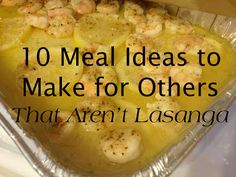 Simple and easy meal ideas to make for others after a new baby or medical crisis