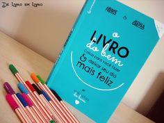 ♫♪   ♫    ♪    ♥    Eu amooooooo esse livro: O LIVRO DO BEM
