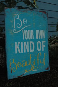 PERFECT! Going in girls' bathroom!!!! LARGE Be your own kind of BEAUTIFUL Painted by AllMyGoodness, $65.00
