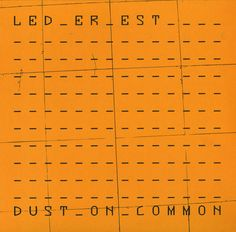Led Er Est - Dust On Common at Discogs