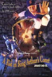 A Kid In King Arthur's Court - 11 Aug 1995; I watched it on 2 Jan 2016