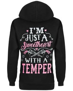 I'm Just A Sweetheart With A Temper Hoodie - Cute n' Country Cute Camo Outfits, Cowgirl Outfits, Cool Outfits, Funny Outfits, Winter Outfits, Summer Outfits, Funny Hoodies, Funny Tee Shirts, Cute Shirts