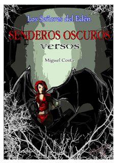 Mis Reseñas: Senderos Oscuros: Versos (Miguel Costa)