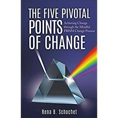 #BookReview of #TheFivePivotalPointsofChange from #ReadersFavorite - https://readersfavorite.com/book-review/the-five-pivotal-points-of-change  Reviewed by Ann Neville for Readers' Favorite  The Five Pivotal Points of Change by Rena B. Schochet is a self-help guide to managing personal change in an effective and positive manner. This is achieved through using the Mindful PRISM Change Process. Schochet herself is a change coach and, having undergone several major changes herself, is in a…
