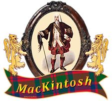 "MacKintosh Clan Tartan the Crest A cat-a-mountain salient guardant Proper. MacKintosh Motto ""Touch Not The Cat Bot A Glove"", Touch not the cat without a glove. MacRory Mor"