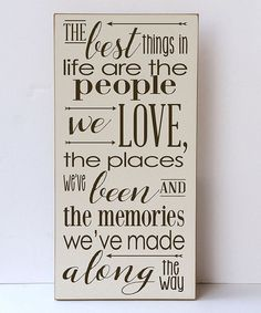 Loving this Cream & Brown 'Best Things in Life' Wall Sign on #zulily! #zulilyfinds