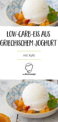 Low-Carb-Eis aus griechischem Joghurt Only a few ingredients are needed for this delicious low-carb ice cream made from Greek yogurt. You can easily conjure up wonderfully creamy ice cream from Greek yogurt, cream, xylitol and orange zest. Greek Recipes, Low Carb Recipes, Diet Recipes, Snack Recipes, Low Carb Eis, Dessert Oreo, Yogurt Dessert, Low Carb Ice Cream, Le Diner