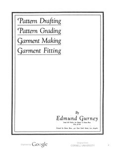 Pattern drafting, pattern grading, garment making [and] garment fitting, by Edmund Gurney . Pattern Grading, Pattern Books, Books Online, Book Design, Good Books, Pattern Design, Sewing Patterns, Pretty Kitty