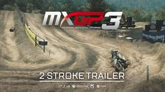 MXGP3 The Official Motocross Videogame will feature 2 stroke bikes
