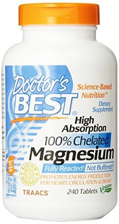 Doctor's Best High Absorption Magnesium (200 Mg Elemental), 240-Count Doctor's Best http://www.amazon.com/dp/B000BD0RT0/ref=cm_sw_r_pi_dp_RRboub15A4EEA