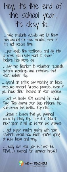 8 Things Its Okay to Do at the End of the School Year #weareteachers