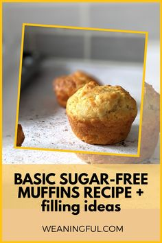 This is a basic and simple recipe for muffins, with no artificial sweeteners added. There are lots of filling ideas, making them great for kids of all ages, including starting solids at 6 months+ to toddlerhood and beyond. Healthy Baby Food, Healthy Muffin Recipes, Healthy Meals For Kids, Baby Food Recipes, Healthy Muffins, Baby Meals, Kid Meals, Meals For One, Baby First Foods