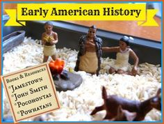 Books and resources for learning about early American History:  Jamestown, Pocahontas, John Smith and the Powhatan Indians.