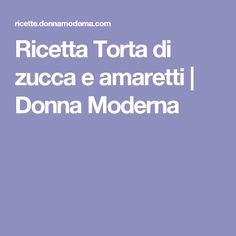 Ricetta Torta di zucca e amaretti   Donna Moderna