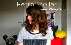 Lær at lave retro Krøller uden krøllejern på aseaofinspiration.blogspot.com