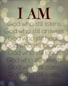 Heartprints of God: He Still Is - He Still Does~<3