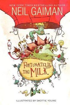 Fortunately, the Milk