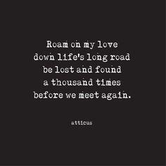 'Lost & Found' #atticuspoetry #atticus #poetry #poem #loveherwild #roam #lost & #found
