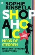 Shopaholic naar de sterren - Sophie Kinsella Reserveer: http://www.bibliotheekhelmondpeel.nl/catalogus.catalogus.html?q=kinsella+sterren