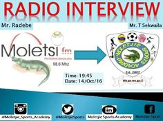Turn to Moletsi FM today, Tlou Sekwaila will be in a radio interview from 19:45.