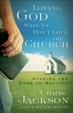 Loving God When You Don't Love the Church: Opening the Door to Healing by Chris Jackson, http://www.amazon.com/dp/B00B8588VY/ref=cm_sw_r_pi_dp_Hpd5tb0C03JSB
