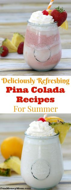 Deliciously Refreshing Pina Colada Recipes For Summer