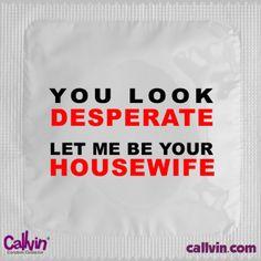 La Boutique - You look desperate - Callvin - $1.90