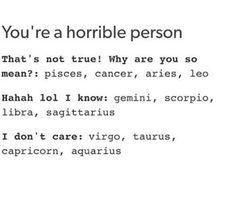 Haha lol i know-gemini Zodiac Sign Traits, Zodiac Signs Sagittarius, Zodiac Star Signs, Zodiac Horoscope, My Zodiac Sign, Astrology Signs, Horoscope Signs, Taurus, Pisces