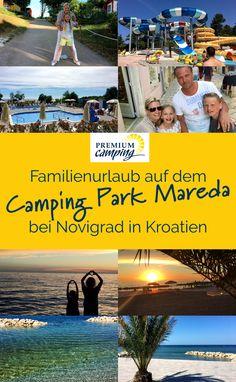 Spontan in den Urlaub fahren? Wunsch erfüllt: Familie Ebert gewinnt auf der Facebookseite des Camping-Reiseanbieters Vacansoleil Urlaub mit Kindern in Kroatien auf dem Camping Park Mareda. Heute erzählen sie uns von ihrer Reise ins Ferienparadies.