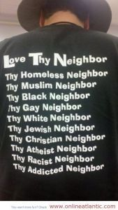 More importantly love thy true neighbor~ Husband, sons and daughters.