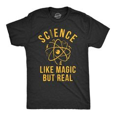 Funny Shirt Men Science Teacher Shirt Science Like Magic But Real Shirt Science Tee Science Shirts Funny Teacher Gifts Atom Shirts by CrazyDogTshirts Funny Science Shirts, Funny Shirts For Men, Science Humor, Cool Shirts, Funny Tshirts, Funny Teacher Gifts, Teacher Humor, Teacher Shirts, Branded T Shirts