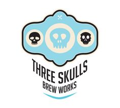 Three Skulls Brew Works consists of three (how did you guess) men with souls of heroes and the bones of warriors. they are the men who inspire this brewery. Check out their website, it will give you chills;