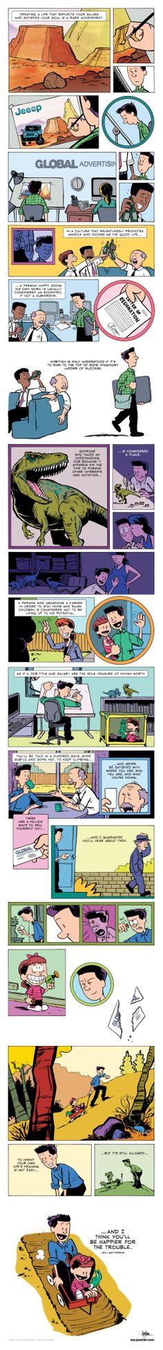 """On his cartoon blog Zen Pencils, Gavin Aung Than turns inspirational quotes into comic strips. For his newest strip, he illustrated a quote from Bill Watterson's 1990 speech at Kenyon College in the style of Calvin and Hobbes, which Than considers """"the greatest comic strip of all time."""""""