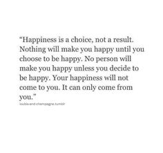 happiness is a choice .. || more here