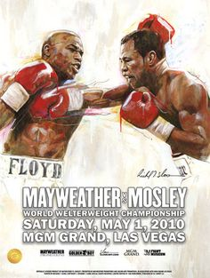 Floyd Mayweather vs Shane Mosley Official Fight Poster by Richard T. Boxing Fight, Mma Boxing, Floyd Mayweather, Victor Ortiz, Mcgregor Fight, Museums In Las Vegas, Boxing Posters, Movie Posters, World Boxing