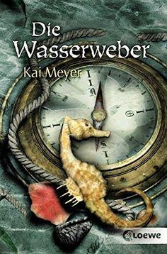 Nr. 13: Die Wasserweber von Kai meyer Kai, Mystery, Thing 1, Fantasy, Book Lovers, Books, Animals, Cover, Reading Books