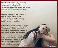 That is so beautiful and very true of dogs ~ <3